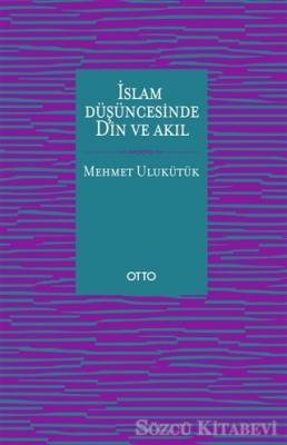 İslam Düşüncesinde Din ve Akıl