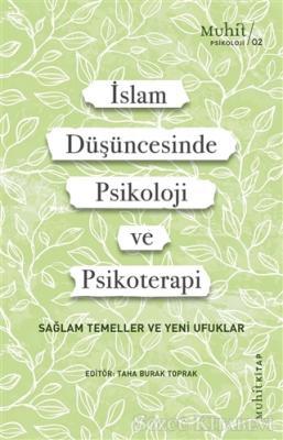 İslam Düşüncesinde Psikoloji ve Psikoterapi