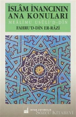 İslam İnancının Ana Konuları