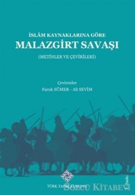 İslam Kaynaklarına Göre Malazgirt Savaşı