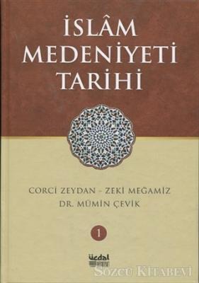 İslam Medeniyeti Tarihi - Cilt 1