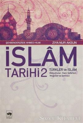İslam Tarihi 2 Türkler ve İslam