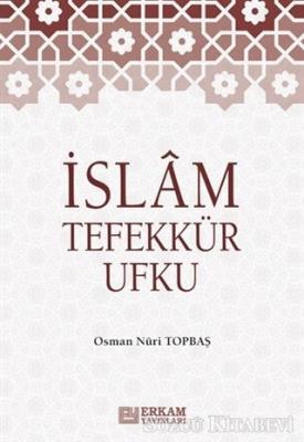 Osman Nuri Topbaş - İslam Tefekkür Ufku | Sözcü Kitabevi