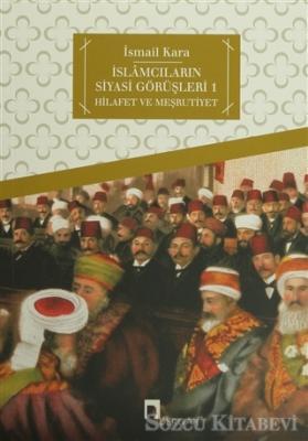 İslamcıların Siyasi Görüşleri 1