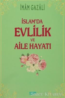 İslam'da Evlilik ve Aile Hayatı