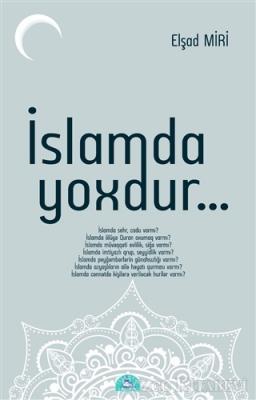 İslamda Yoxdur...