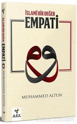 Muhammed Altun - İslami Bir Değer Empati | Sözcü Kitabevi