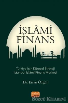Ersan Özgür - İslami Finans   Sözcü Kitabevi