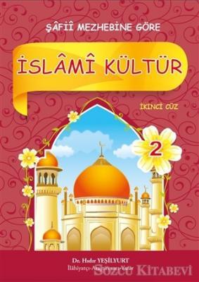 Hıdır Yeşilyurt - İslami Kültür 2 - Şafii Mezhebine Göre | Sözcü Kitabevi