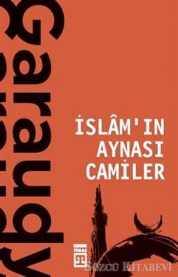 Cemal Aydın - İslam'ın Aynası Camiler | Sözcü Kitabevi