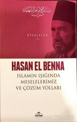 İslamın Işığında Meselelerimiz ve Çözüm Yolları