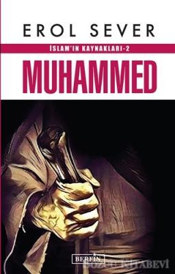İslam'ın Kaynakları 2: Muhammed