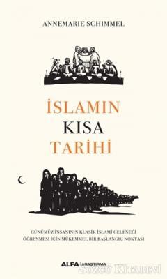 Annemarie Schimmel - İslamın Kısa Tarihi | Sözcü Kitabevi