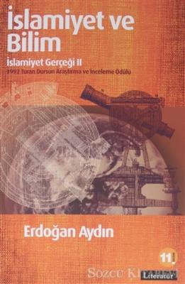 İslamiyet ve Bilim: İslamiyet Gerçeği 2