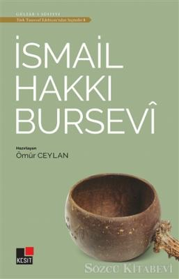 İsmail Hakkı Bursevi - Türk Tasavvuf Edebiyatı'ndan Seçmeler 8