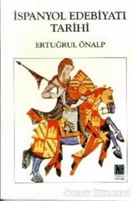 İspanyol Edebiyatı Tarihi Başlangıçtan Çağdaş Edebiyata Kadar