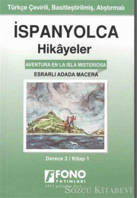 İspanyolca Hikayeler - Esrarlı Adada Macera (Derece 2)