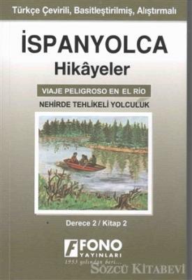 İspanyolca Hikayeler - Nehirde Tehlikeli Yolculuk (Derece 2)