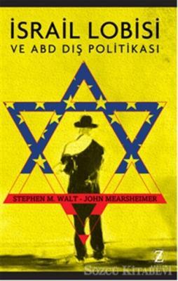 Stephen M. Walt - İsrail Lobisi | Sözcü Kitabevi