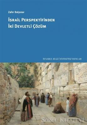 Zafer Balpınar - İsrail Perspektifinden İki Devletli Çözüm | Sözcü Kitabevi