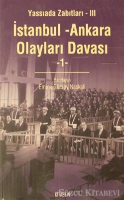 İstanbul - Ankara Olayları Davası Cilt: 1