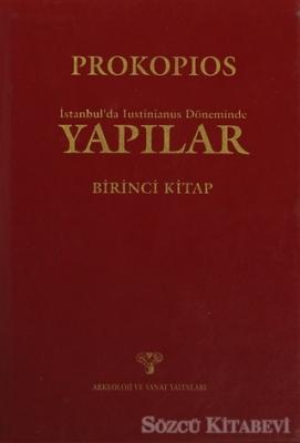 İstanbul'da Justinianus Döneminde Yapılar  1. Kitap