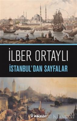 İlber Ortaylı - İstanbul'dan Sayfalar | Sözcü Kitabevi
