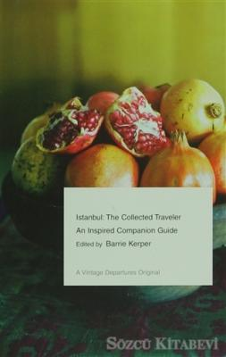 Istanbul: The Collected Traveler