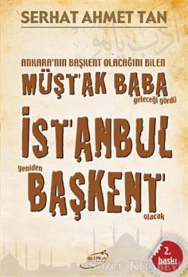 Serhat Ahmet Tan - İstanbul Yeniden Başkent Olacak | Sözcü Kitabevi