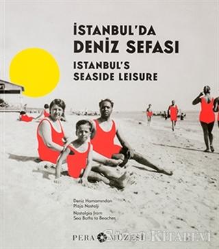 İstanbul'da Deniz Sefası - Istanbul's Seaside Leisure
