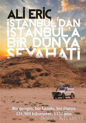 Ali Eriç - İstanbul'dan İstanbul'a Bir Dünya Seyahati | Sözcü Kitabevi