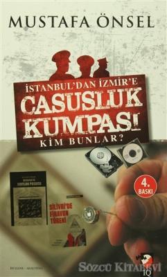 İstanbul'dan İzmir'e Casusluk Kumpası
