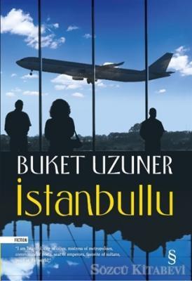Buket Uzuner - İstanbullu | Sözcü Kitabevi
