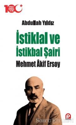 İstiklal ve İstikbal Şairi Mehmet Akif Ersoy