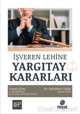 Fahrettin Yahşi - İşveren Lehine Yargıtay Kararları   Sözcü Kitabevi