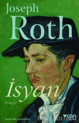 Joseph Roth - İsyan | Sözcü Kitabevi