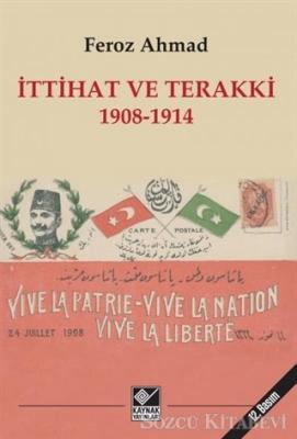 İttihat ve Terakki 1908-1914