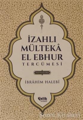 İzahlı Mülteka El Ebhur Tercümesi Cilt 3