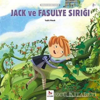 Jack ve Fasulye Sırığı - Minikler İçin Ünlü Eserler