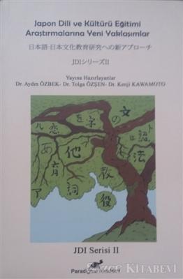 Japon Dili ve Kültürü Eğitimi Araştırmalarına Yeni Yaklaşımlar