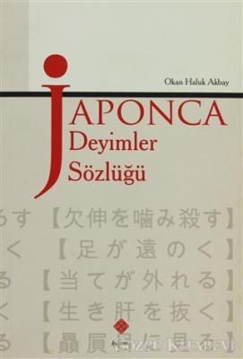 Okan Haluk Akbay - Japonca Deyimler Sözlüğü | Sözcü Kitabevi