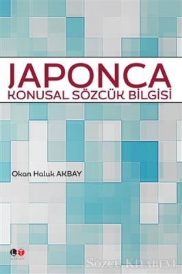 Okan Haluk Okbay - Japonca Konusal Sözcük Bilgisi | Sözcü Kitabevi