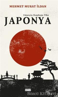 Mehmet Murat İldan - Japonya - Güneşin Doğduğu Ülke | Sözcü Kitabevi