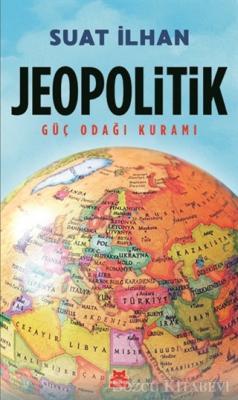 Suat İlhan - Jeopolitik   Sözcü Kitabevi
