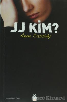 Anne Cassidy - JJ Kim? | Sözcü Kitabevi