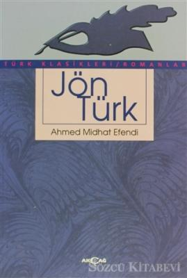 Ahmet Mithat Efendi - Jön Türk | Sözcü Kitabevi