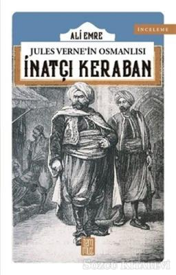 Jules Verne'in Osmanlısı: İnatçı Keraban