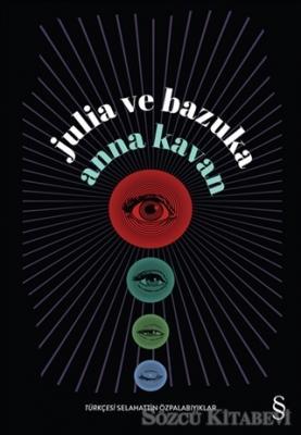 Anna Kavan - Julia ve Bazuka | Sözcü Kitabevi