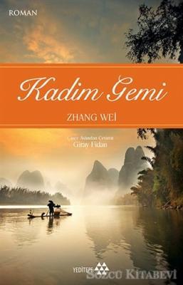 Zhang Wei - Kadim Gemi | Sözcü Kitabevi