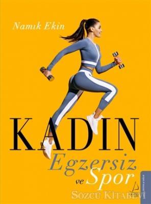 Namık Ekin - Kadın Egzersiz ve Spor | Sözcü Kitabevi